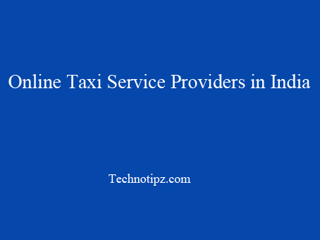 Online Taxi Service Providers in India
