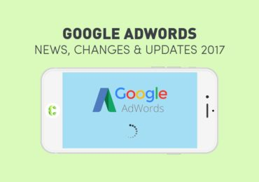 Latest Google AdWords Updates 2017 – Latest AdWords News, Updates & Features